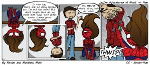 Adventures of Matt -n- Nae #2 - Spider-Nae by TheEvilNae