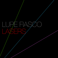 Lupe Fiasco Lasers by rev-olution