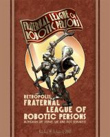 League of Robotic Persons by BWS