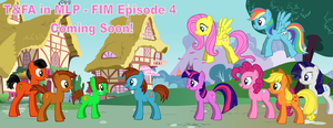 TAFA in MLP - FIM Episode 4 Preview by LGee14