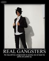 Real Gangsters -demotivation- by Dragunov-EX