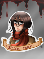 MIKASA: KILLER QUEEN. by TheGweny