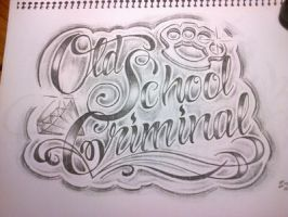 Old School Criminal Lettering by smurfpunk