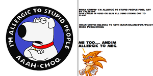 Brian Griffin I am Allergic to Stupid People by Tales499