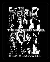 TOXIC: cover and  mini film by Rickbw1