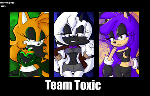 .:Team Toxic:. by FaeriiFaye