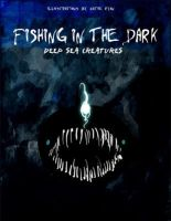 Fishing In The Dark: Artbook by fresh4u