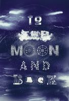 To the Moon and Back - Variant by MASASU