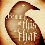 Beware of this and that by imperterrito
