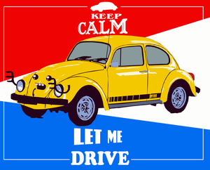 Keep Calm and let me drive by badcop69
