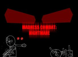 Madness: Nightmare by vmlng