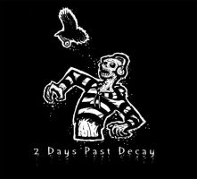 2 Days Past Decay by CapnEctoplasm