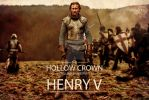 The Hollow Crown - Henry V by HildaCarmonaT