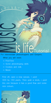 Music is life tutorial by Triket