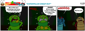 B'n'F - Caterpillar Creepout by BluebottleFlyer