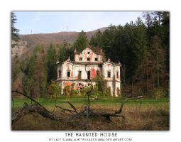 The Haunted House by LadySianna