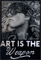 Art Is The Weapon by ChemicalsSavedMe
