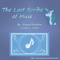 The Last Scribe of Muse: Prologue (End of an Era) by RogueShadowAngel