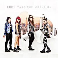 2NE1: Take The World On 4 by Awesmatasticaly-Cool