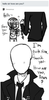Slenderman - Hello Sir, Flowers for You by EuchredEuthanasia