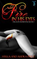 Fire in His Eyes by StellaPrice