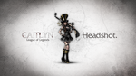 League of Legends Wallpaper - Caitlyn by deSess