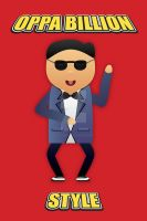 Oppa Billion Style! by WillZMarler