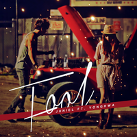 JUNIEL - Fool [ft. CNBLUE Yonghwa] by Cre4t1v31