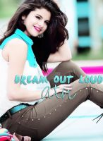 Dream Out Loud ATN by FlyWithMeBieber