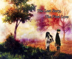 {The Last Story The First Love} Naruto And Hinata by Darkkitty669