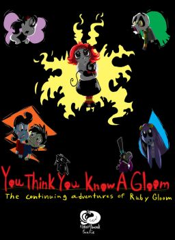You Think You Know a Gloom by Ghost-Peacock