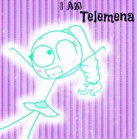 I AM  TELEMENA!!! by pian-no