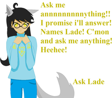 Ask Lade by BeyalLoverMunk