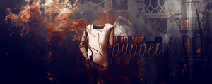 I am your puppet signature by HayleyGuinevere