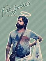 In Fat Jesus We Trust by cheyrek