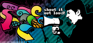 SHOUT IT OUT LOUD by PoisonousJoy