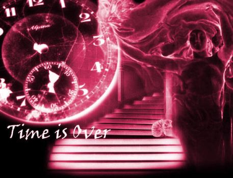 Time Is Over by spoilage