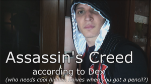 Assassin's Creed according to Dex [YouTube Video] by Dex91