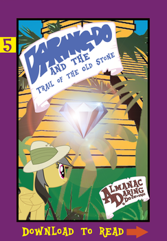 (5) Daring Do and the Trail of the Old Stone by AlmanacPony