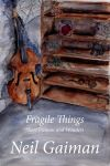 Fragile Things Book Cover by MagicSpazzingDragon
