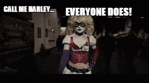 Call me Harley... GIF by Blossom-of-Faelivrin