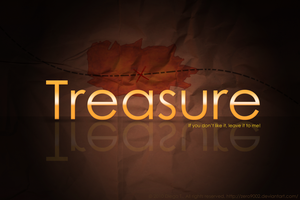 Treasure-If you don't like... by zero9002