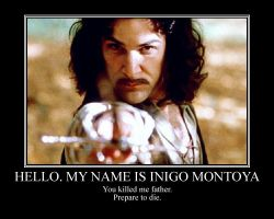 This is Inigo Montoya by Dranzer-Darling