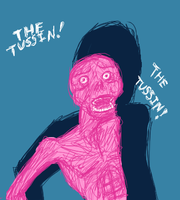 THE TUSSIN THE TUSSIN by ithasnosoul