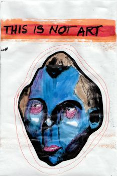 Not Art by ANTHEAD