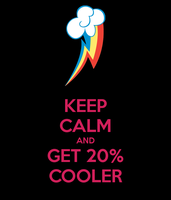 Keep Calm and Get 20% COOLER by OtterFeelings