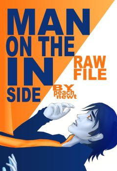 Man on the Inside RAW File cover front by peachnewt