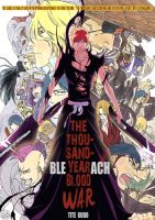 Bleach 547, The Thousand Year Blood War by Cypress101