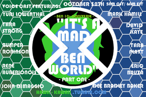 It's A Mad... Ben World (Part 1) by Supersketch1220