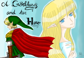 Legend of Zelda : A Goddess and her Hero by LadyOfCourage